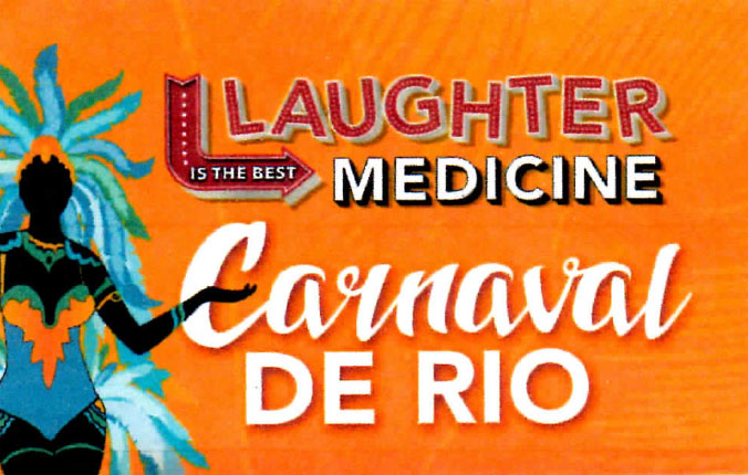 Laughter is the Best Medicine! Coming August 24, 2019